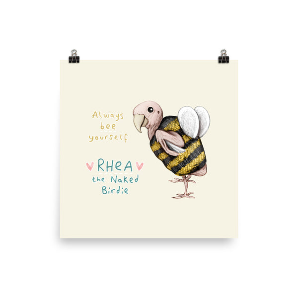 Rhea - Always Bee Yourself Poster