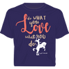 Love What You Do - Hoodie