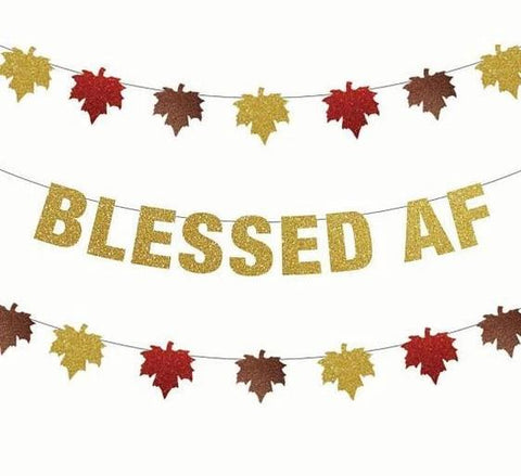 Blessed AF or Fall Leaf Thanksgiving Banners