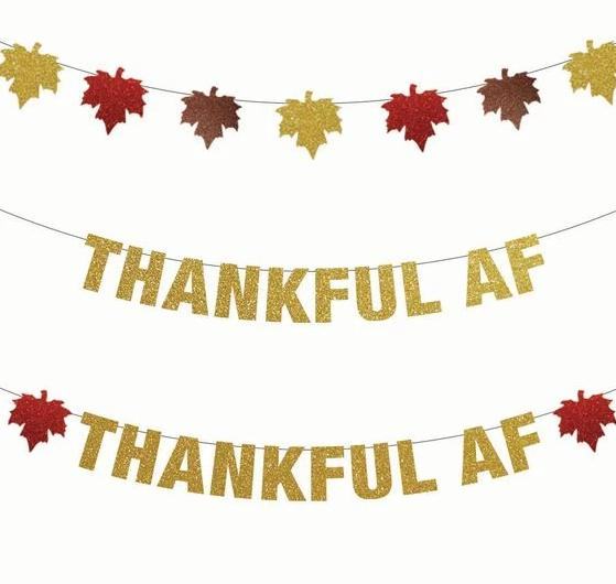 Thankful AF, Thankful AF w/ 2 Red Leaves, or Fall Leaf Thanksgiving Banners