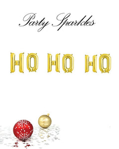 "Ho Ho Ho Holiday Phrase Balloons 14"" tall available in Gold, Rose Gold, and Silver"