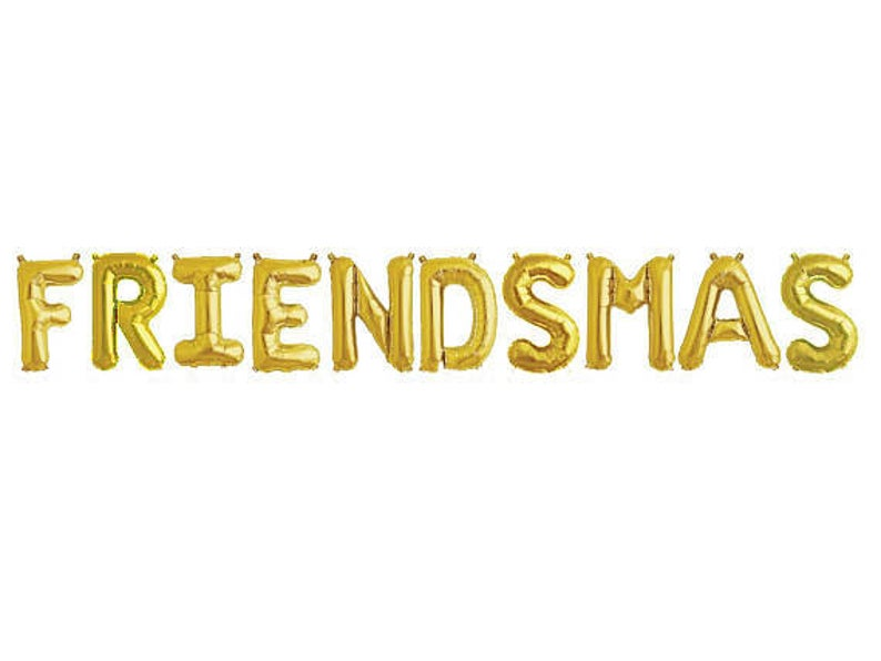 "Friendsmas Holiday Phrase Balloons 14"" tall available in Gold, Rose Gold, and Silver"