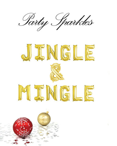 "Jingle & Mingle Letter Phrase Balloons 14"" tall available in Gold, Rose Gold, and Silver"