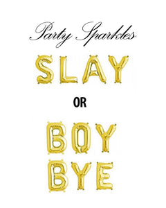 "Slay Balloons, Boy Bye Balloons, 14"" foil balloons in Gold, Rose Gold or Silver"
