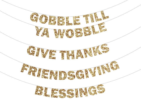 Gobble Til Ya Wobble Gold Banner, Give Thanks Glitter Banner, Friendsgiving Dinner, Blessings Glitter Banner, Thanksgiving Decor Ideas