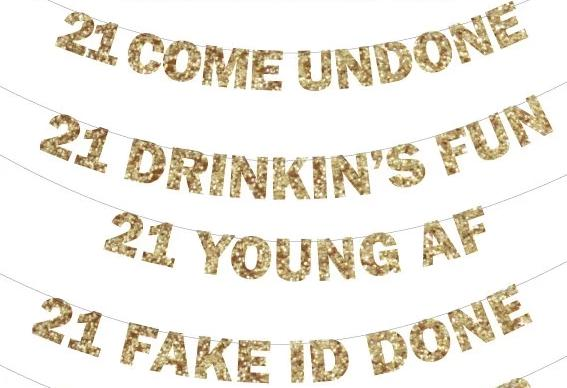 21st Birthday Party Banners: RIP Fake ID, 21 Shots, Legally Drunk, 21 Come Undone, 21 Drinking's Fun, 21 Young AF, 21 Fake ID Done