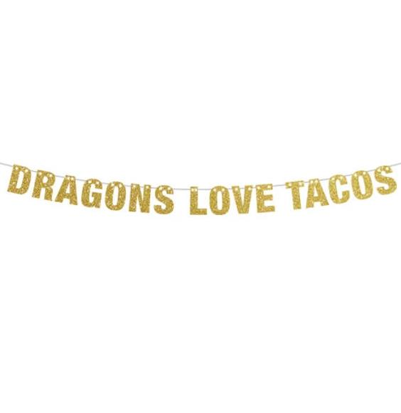 Dragons Love Tacos Banner birthday banner decorations