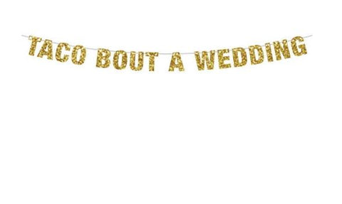 Taco Bout a Wedding Banner, Taco Bout a Party Banner, Custom Signs, Wedding Cruise Door Mexican Wedding, Fiesta Wedding Decorations Cruise