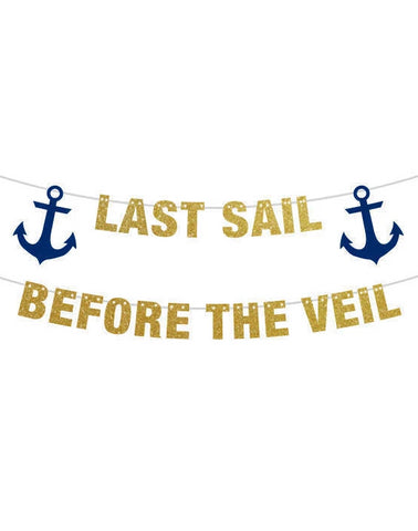 Last Sail Before The Veil Banner, Cruise ship door decor, Bachelorette Party Banner, Sailor Theme Party Ideas Decor, Anchor Theme Travel