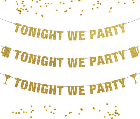 Tonight We Party Banner, New Years Eve Party Banner, Bachelorette Party Decorations, Pop Clink Fizz, Bubbly Bar, Cruise door Decor Party
