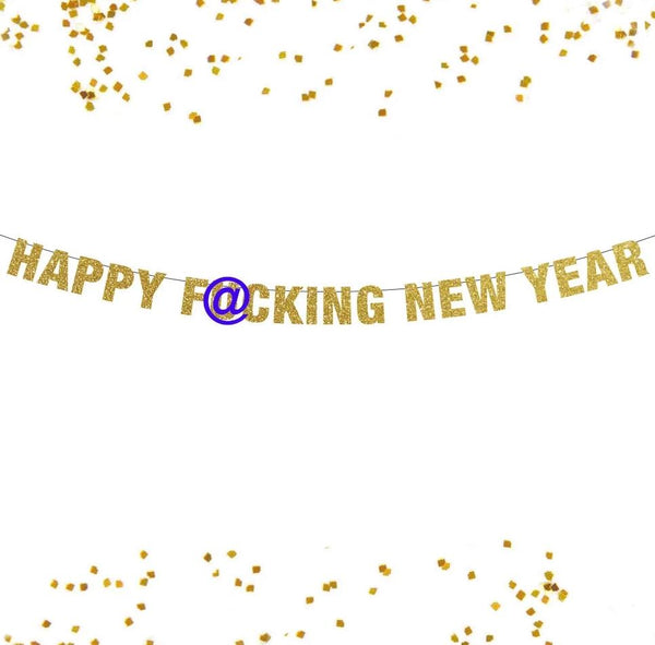 Happy Fucking New Year Banner