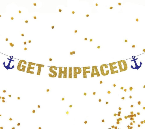 Get Shipfaced Banner, Cruise Door Decor. Bachelorette Party Banner, Sailor Theme Bachelorette Party Decor, Anchor Theme Banner