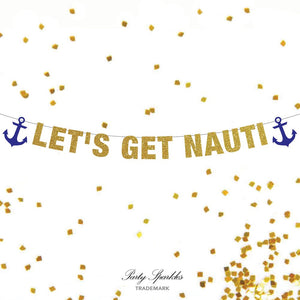 Let's Get Nauti Banner, Bachelorette Banner, Bachelorette Party Banner, Sailor Theme Bachelorette Party Decor, Anchor Theme Banner, Travel