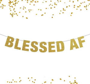 Blessed AF Banner, Glitter Banner, Photo Prop, Pop Clink Fizz, Bubbly Bar, Chin Chin, Salud, New Year Banner Decor