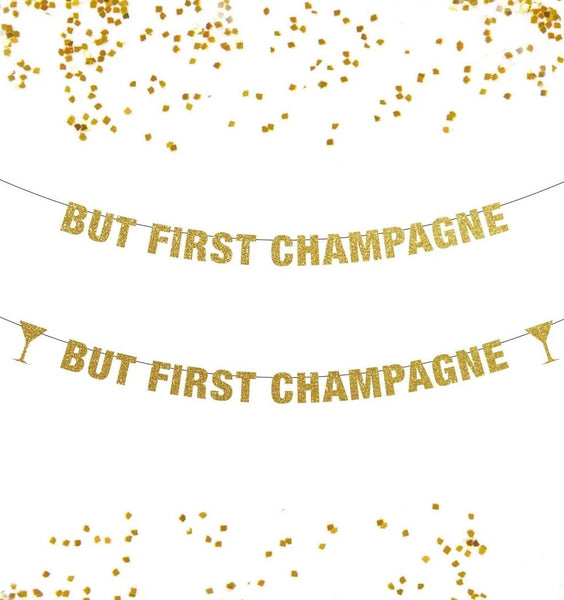 But First Champagne Banner, New Year Banner Decor, Get Drunk Banner, Glitter Banner, Pop Clink Fizz, Bubbly Bar, Champagne Banner