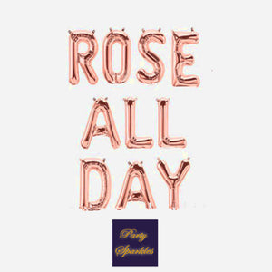 "Rose All Day Sign, Rose All Day Party, Rose Gold Balloons, Silver or Gold, Brunch Decorations, Wine Signs,Rose All Day Balloons, 14"" Balloon"