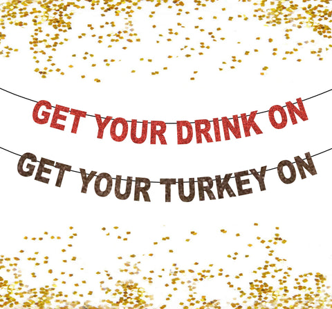 Get Your Drink On Banner, Get Your Turkey On, Friendsgiving, Thanksgiving Feast Banner, Door Devir Party celebration