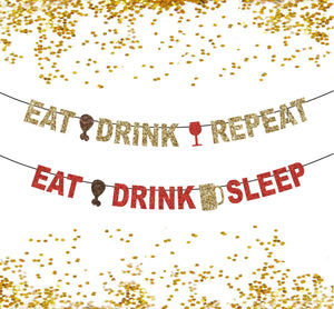 Eat Drink Repeat, Eat Drink Sleep, Friendsgiving Banner, Thanksgiving Banner, feast celebration party decor, door decor