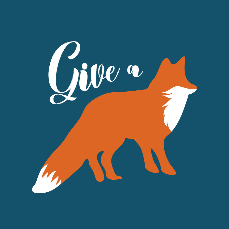 Give a Fox - Unisex - Fox & Fir Design