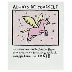 Always Be Yourself - Unicorn Birthday Card - Finding Unicorns