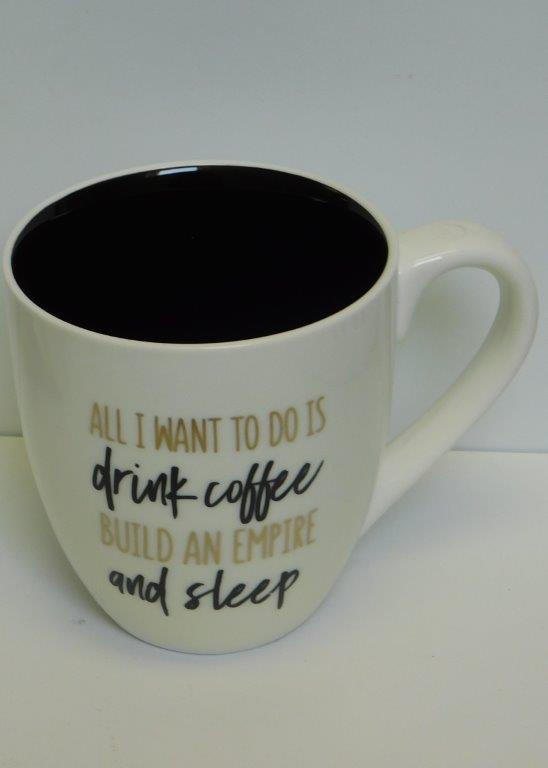All I Want to do - Ceramic Mug