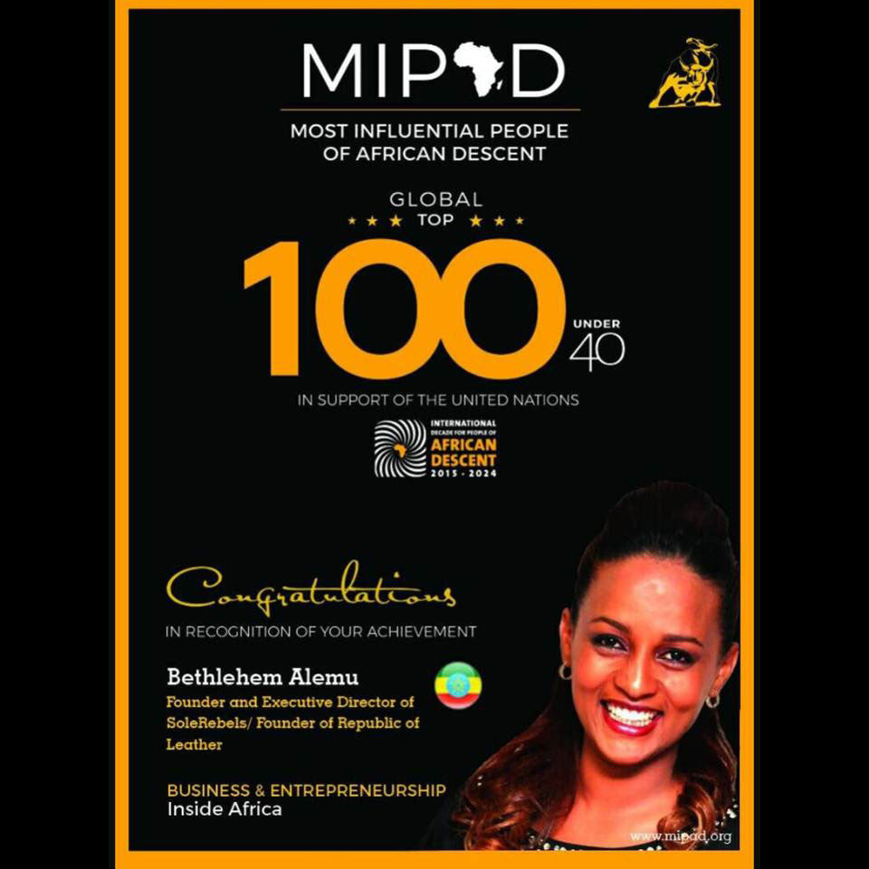 SOLEREBELS FOUNDER BETHLEHEM TILAHUN ALEMU HAS BEEN NAMED TO MOST INFLUENTIAL PERSON OF AFRICAN DESCENT (MIPAD) GLOBAL LIST