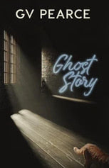 Book Peek: Ghost Story by G.V. Pearce