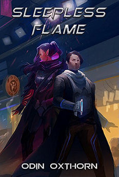 Book Peek: <em>Sleepless Flame</em> by Odin Oxthorn