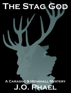 The Stag God a contemporary supernatural mystery by J.O. Phael