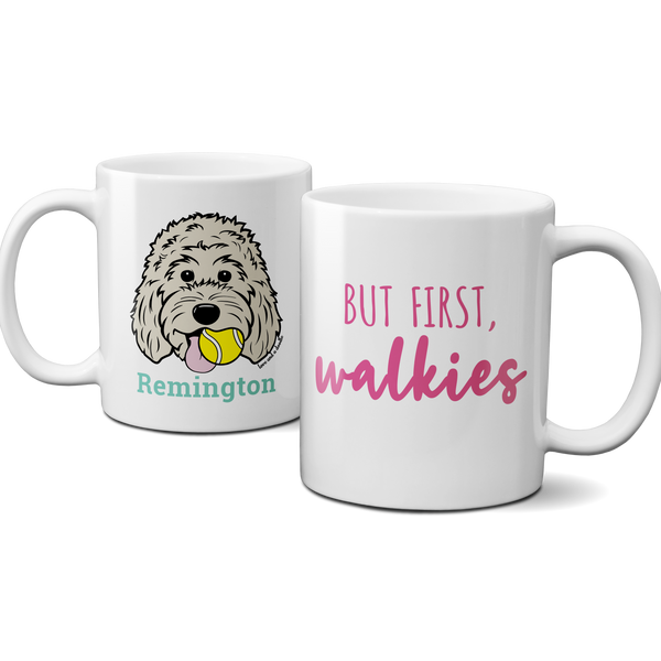 But First, Walkies mug - Customize it!