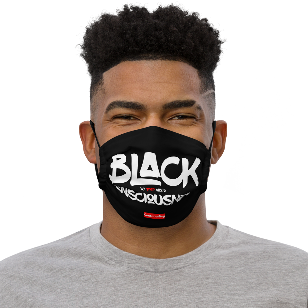 Black Consciousness w/ Trap Vibes Premium Face Mask