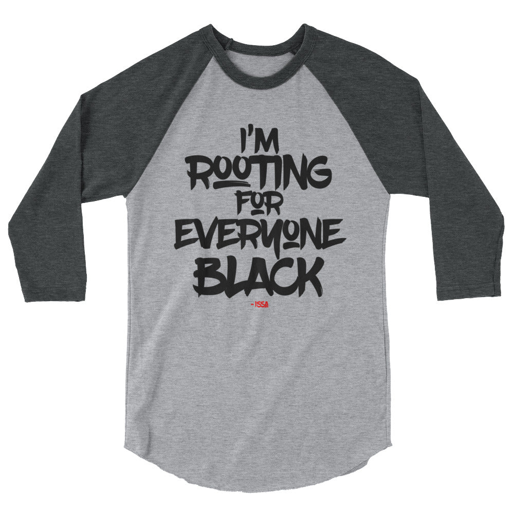 I'm Rooting For Everyone Black Baseball Tee