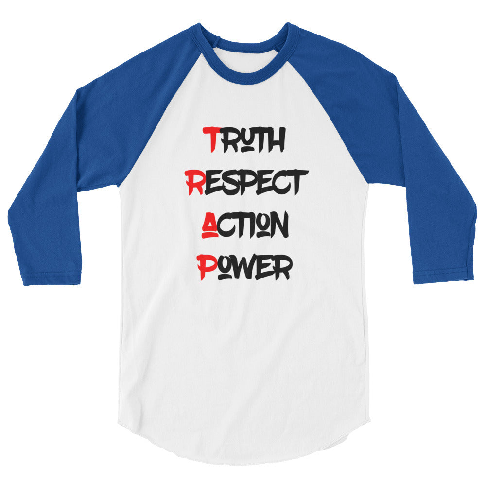 Truth Respect Action Power Baseball Tee