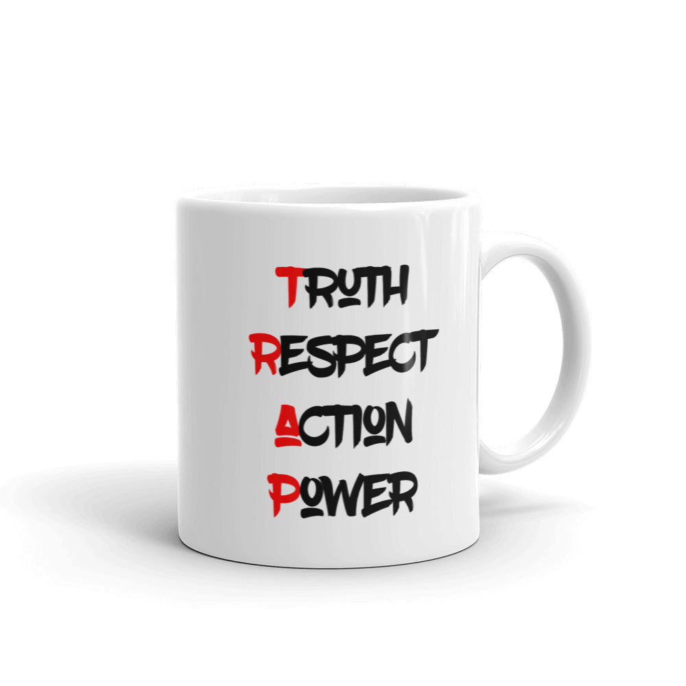 Truth Respect Action Power Mug