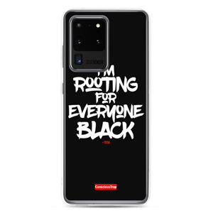 Rooting For Everyone Black Samsung Case