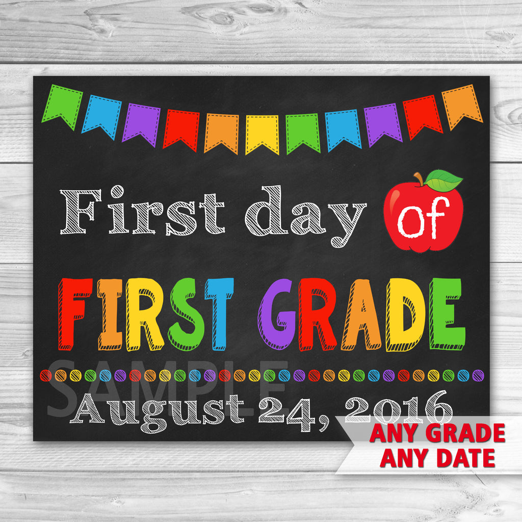 First Day of First Grade Sign. First Day Of School.