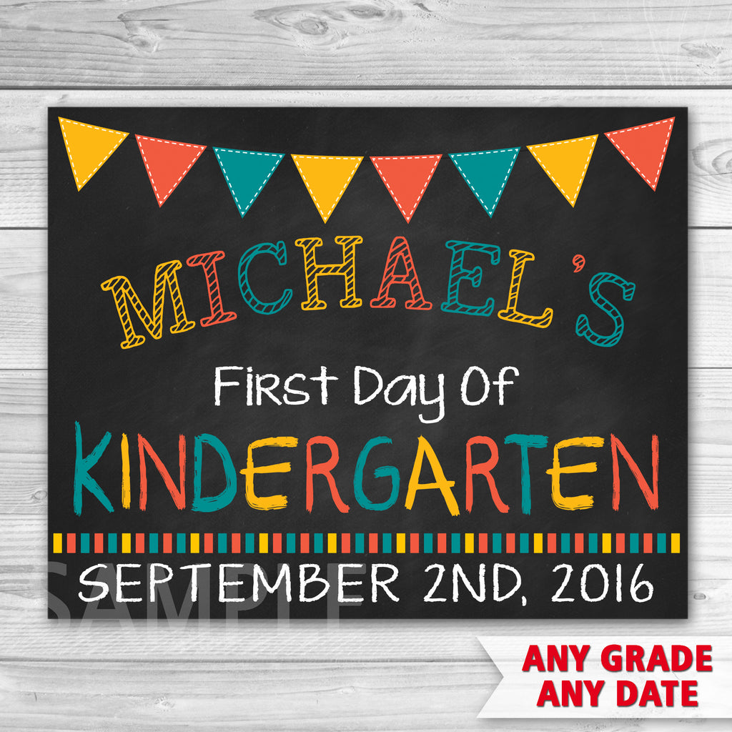 First Day of Kindergarten Sign. First Day Of School. First Day of Preschool Sign.