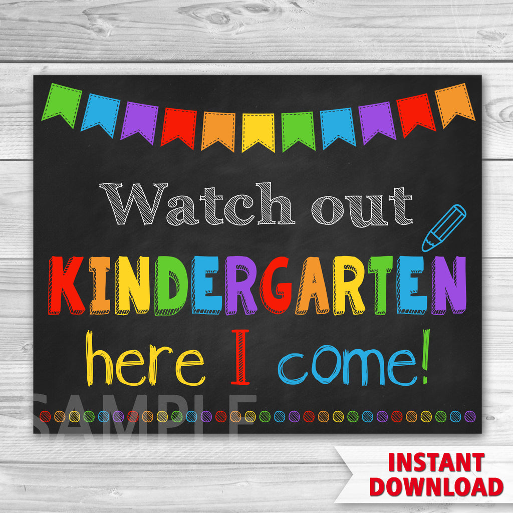 First Day of Kindergarten Sign. Watch Out Kindergarten Here I Come. First Day Of School.