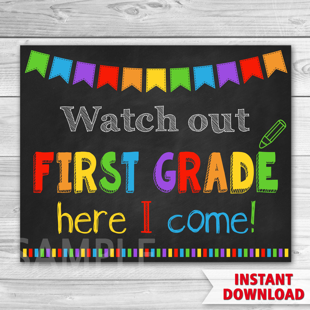First Day of First Grade Sign. Watch Out First Grade Here I Come. First Day Of School.