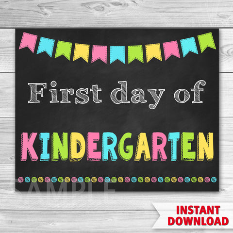 First Day of Kindergarten Sign. First Day Of School.