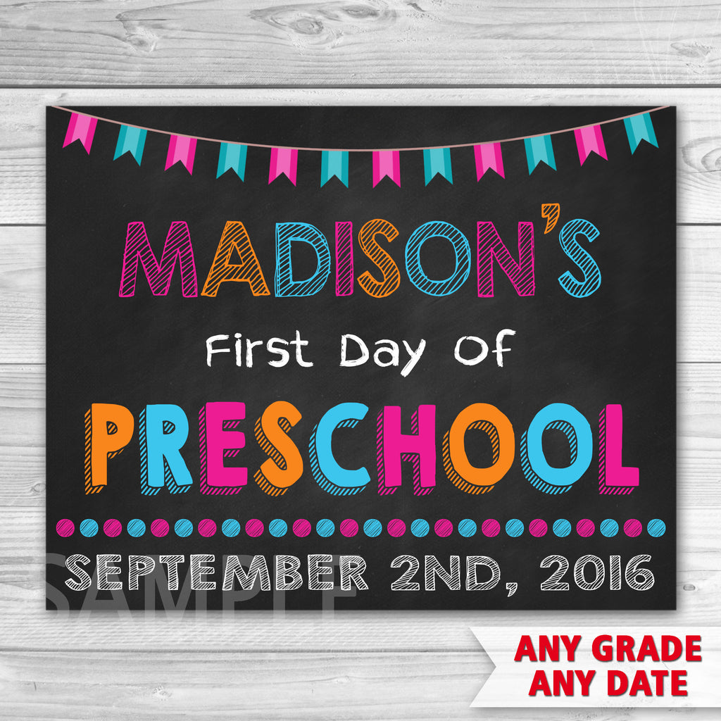 First Day of Preschool Sign. First Day Of School.