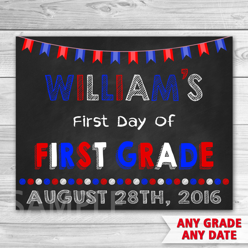 First Day of First Grade Sign. First Day Of School. First Day of Preschool Sign.