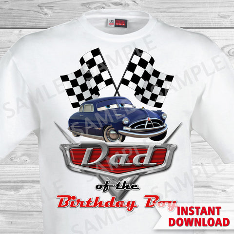 T-shirt Cars Iron On. Cars Birthday Dad of the Birthday Boy Iron On Transfer. Cars Printable Birthday Boy.