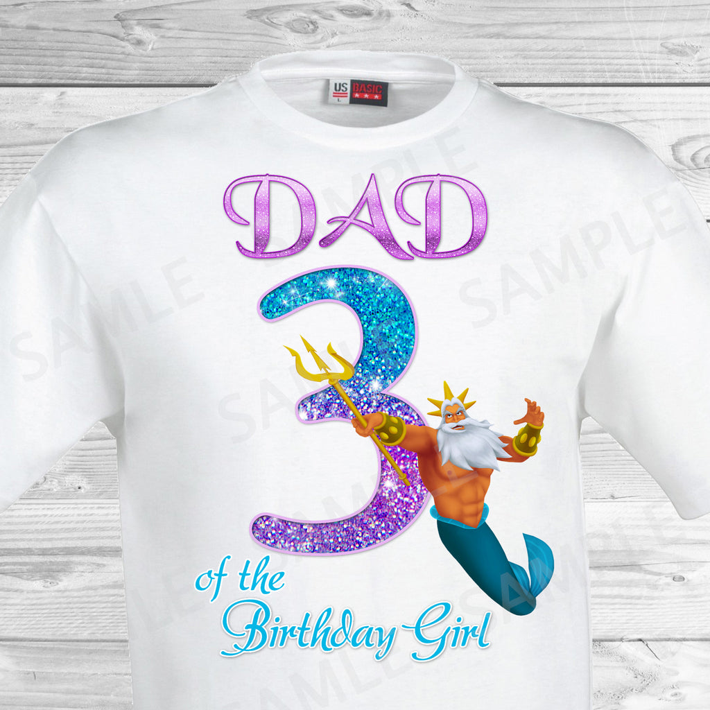 Little Mermaid Dad Of The Birthday Girl Shirt Ariel Iron On