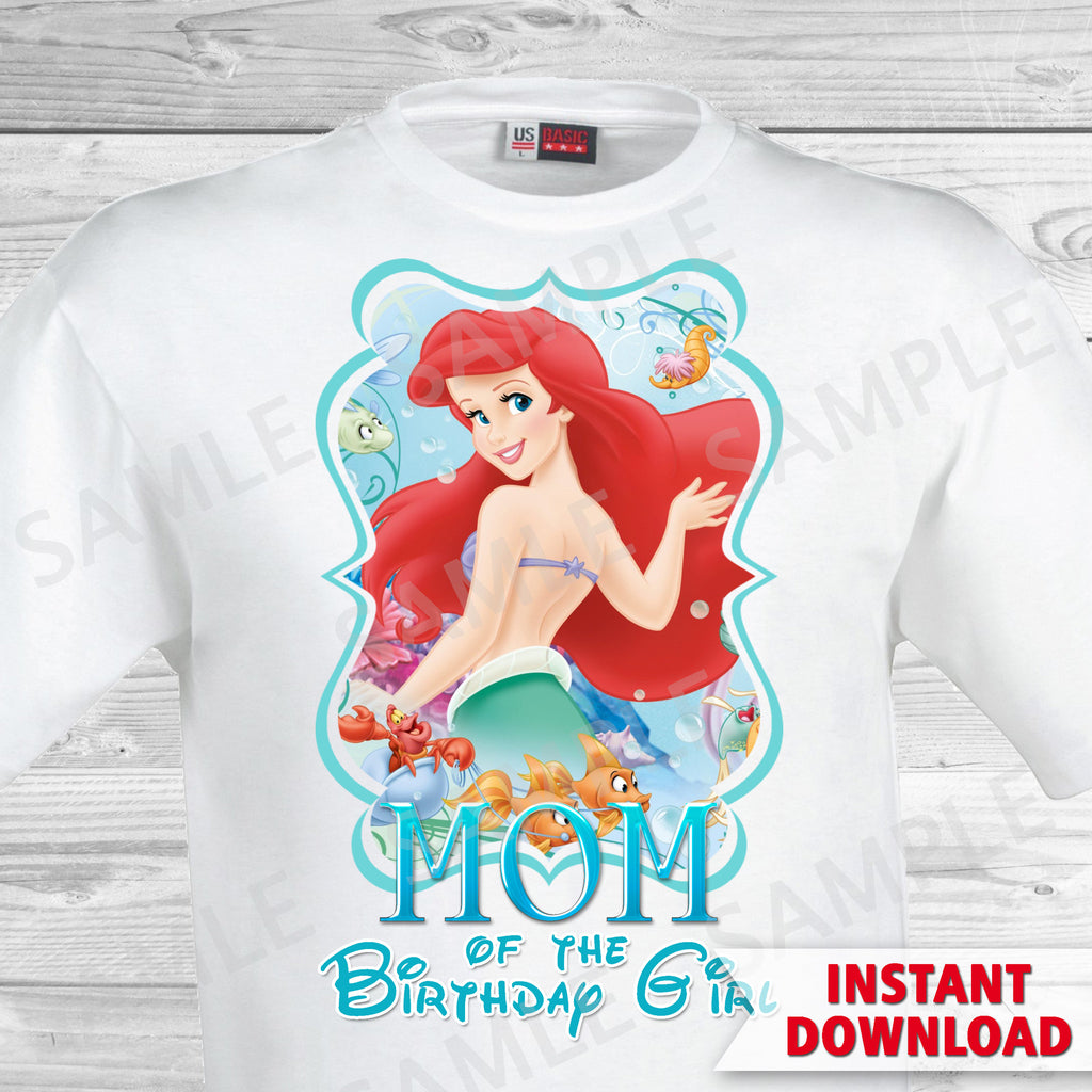 Little Mermaid Mom Of The Birthday Girl Shirt Ariel Iron On Partyforyoudesigns