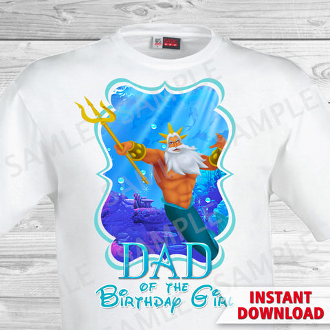 Little Mermaid Dad of the Birthday Girl Shirt. Ariel Birthday Iron On Transfer. Little Mermaid Ariel Birthday Shirt.