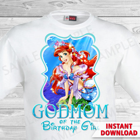 Little Mermaid Godmom of the Birthday Girl Shirt. Ariel Birthday Iron On Transfer. Little Mermaid Ariel Birthday Shirt.