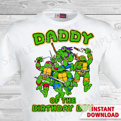Teenage Mutant Ninja Turtles Dad of the Birthday Boy Shirt. Ninja Turtles Birthday Iron On Transfer. Teenage Mutant Ninja Turtles Birthday Party Transfer. TMNT Party.
