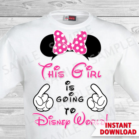 This Girl is Going to Disney World Printable Iron On Transfer. Disney World Family Vacation Iron on. DIY Disney Shirts - Minnie Ears.