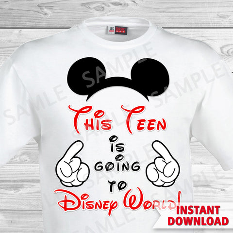 This Teen is Going to Disney World Printable Iron On Transfer. Disney World Family Vacation Iron on. DIY Disney Shirts - Mickey Ears.